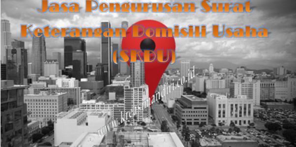 Jasa Pengurusan Surat Keterangan Domisili Usaha (SKDU) Jakarta