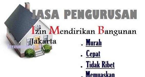 Jasa Pengurusan IMB (Izin Mendirikan Bangunan) Jakarta Terpercaya