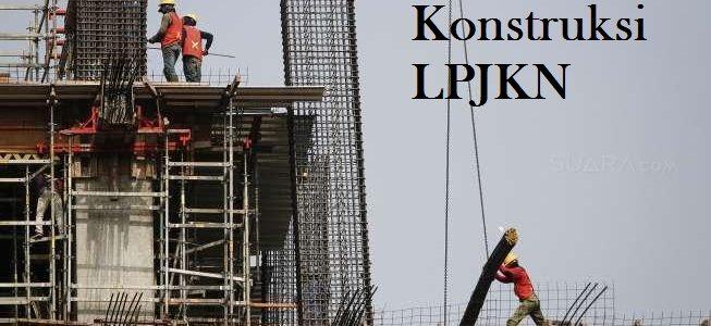 Sertifikat Keahlian (SKA) Bidang Konstruksi LPJKN