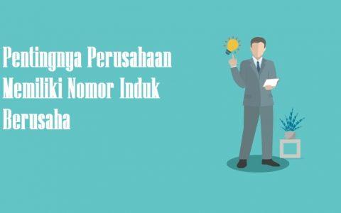 Pentingnya Nomor Induk Berusaha (NIB) Untuk Dan Tahapan Pengurusannya
