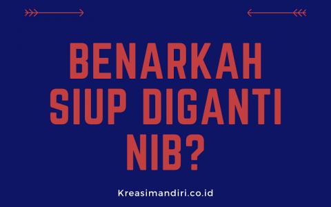 Benarkah SIUP Diganti NIB?