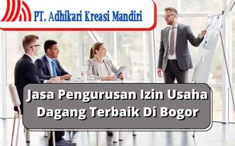 Jasa Pengurusan Izin Usaha Dagang Terbaik Di Bogor