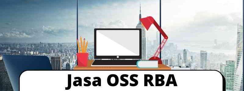 Jasa OSS RBA Terpercaya Di Jakarta
